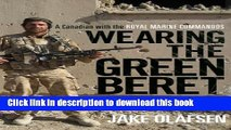 Download Wearing the Green Beret: A Canadian with the Royal Marine Commandos PDF Free
