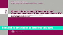 Read Practice and Theory of Automated Timetabling IV: 4th International Conference, PATAT 2002,