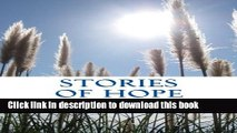 Read Stories Of Hope: Powerful Testimonies of Encouragement Ebook Free