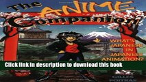 Read The Anime Companion: What s Japanese in Japanese Animation? Ebook Free