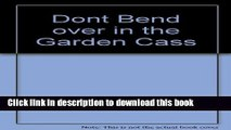 Download Don t Bend Over in the Garden Granny, You Know Them Tator s Got Eyes PDF Online
