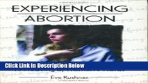 PDF Experiencing Abortion: A Weaving of Women s Words (Haworth Innovations in Feminist Studies)