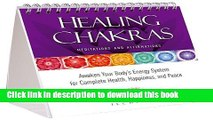 Read Books Healing Chakras Meditations and Affirmations: Awaken Your Body s Energy System for
