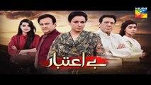Be Aitebaar Episode 13 Promo HD Hum TV Drama 28 July 2016