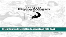 Download The Art of DreamWorks Animation: Celebrating 20 Years of Art Ebook Online