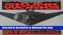 [PDF] Skunk Works: A Personal Memoir of My Years of Lockheed [Read] Online