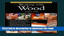 Download Taunton s Complete Illustrated Guide to Working with Wood (Complete Illustrated Guides