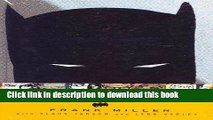 [Read PDF] Batman: The Dark Knight Returns (Batman (DC Comics Hardcover))  Read Online