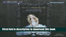 [PDF] Alice in Zombieland (White Rabbit Chronicles) Read Online