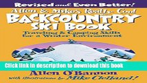 Download Allen   Mike s Really Cool Backcountry Ski Book, Revised and Even Better!: Traveling