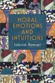 Moral Emotions and Intuitions Sabine Roeser Ebook EPUB PDF