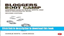 [Read PDF] Bloggers Boot Camp: Learning How to Build, Write, and Run a Successful Blog Ebook Online
