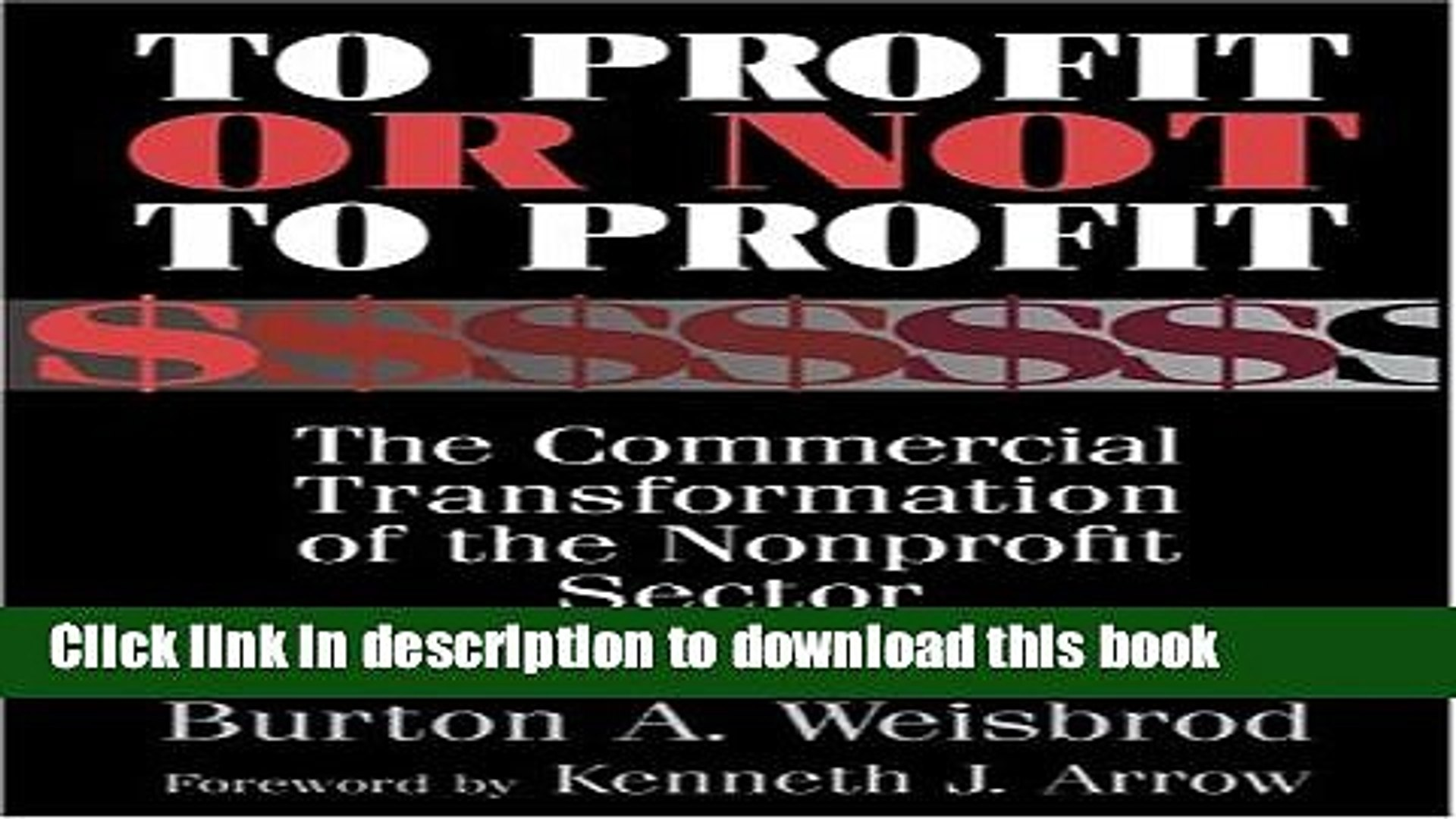 [PDF] To Profit or Not to Profit: The Commercial Transformation of the Nonprofit Sector Read Online