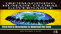 [PDF] (Re)Imagining Humane Global Governance (Global Horizons) [Read] Full Ebook