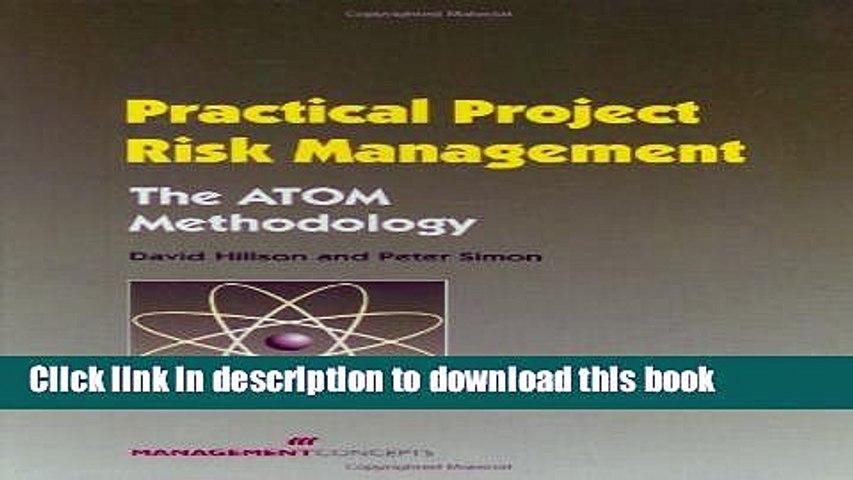 Download Practical Project Risk Management: The ATOM Methodology  Ebook Free