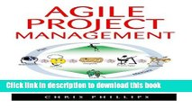 Read Agile Project Management: The Complete Beginners Guide To Mastering Agile Project Management