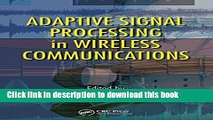 Read Adaptive Signal Processing in Wireless Communications (Adaptation in Wireless Communications)