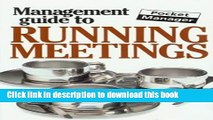 Read Books The Management Guide to Running Meetings: The Pocket Manager (Management Guides - Oval
