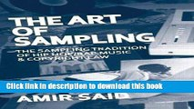 Download Books The Art of Sampling: The Sampling Tradition of Hip Hop/Rap Music and Copyright Law
