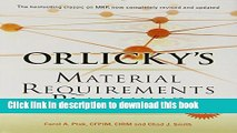 Read Books Orlicky s Material Requirements Planning, Third Edition ebook textbooks