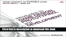 Read Books Introduction to Game Design, Prototyping, and Development: From Concept to Playable