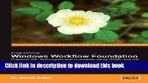 Read Books Programming Windows Workflow Foundation: Practical WF Techniques and Examples using