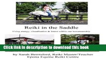 Download Books Reiki in the Saddle: Equine Reiki on the move, Reiki for animals ebook textbooks