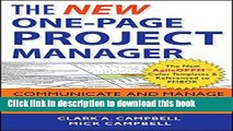 Read Books The New One-Page Project Manager: Communicate and Manage Any Project With A Single
