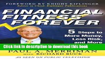 Read Financial Fitness Forever:  5 Steps to More Money, Less Risk, and More Peace of Mind  Ebook