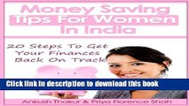 Read Books Money Saving Tips For Women In India: 20 Steps To Get Your Finances Back On Track