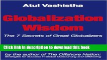 [Read PDF] Globalization Wisdom: The Seven Secrets of Great Globalizers Download Online