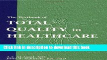 [PDF] The Textbook of Total Quality in Healthcare [Download] Full Ebook