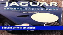 Ebook Jaguar Sports Racing Cars: C-Type, D-Type, Xkss and Lightweight E-Type Free Download