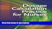 Ebook Dosage Calculation Practices for Nurses (Available Titles 321 Calc!Dosage Calculations