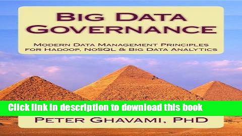 Books Big Data Governance: Modern Data Management Principles for Hadoop, NoSQL   Big Data