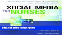 Ebook Social Media for Nurses: Educating Practitioners and Patients in a Networked World Full