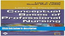 Ebook Leddy   Pepper s Conceptual Bases of Professional Nursing (6th, Sixth Edition) - By Hood