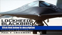 Ebook Lockheed Blackbird: Beyond the Secret Missions (Revised Edition) (General Aviation) Free