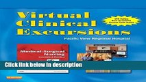 Books Virtual Clinical Excursions 3.0 for Medical-Surgical Nursing: Concepts and Practice, 2e Full