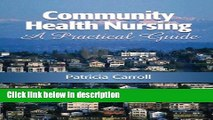 Books Community Health Nursing: A Practical Guide Free Online