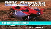Ebook MV Agusta Fours : The Complete Story Free Online