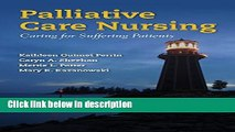 Ebook Palliative Care Nursing: Caring for Suffering Patients Free Download