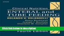 Ebook Clinical Nutrition: Enteral and Tube Feeding, Text with CD-ROM, 4e Full Online