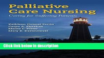 Ebook Palliative Care Nursing: Caring for Suffering Patients Full Online