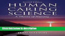 Books Human Caring Science: A Theory of Nursing (Watson, Nursing: Human Science and Human Care)