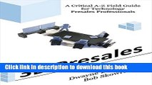 Ebook 3D Presales: A Critical A-Z Field Guide for Technology Presales Professionals Full Download