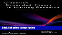 Ebook Glaserian Grounded Theory in Nursing Research: Trusting Emergence Full Download
