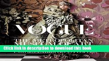 Download Vogue and The Metropolitan Museum of Art Costume Institute: Parties, Exhibitions, People