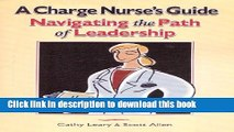 Download Books A Charge Nurse s Guide: Navigating the Path of Leadership E-Book Download