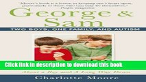 Ebook George   Sam: Two Boys, One Family, and Autism Free Online